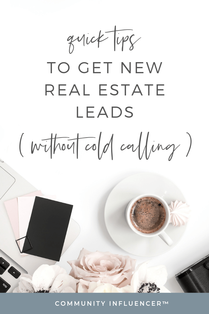 If you're ready to up your online lead gen game for finding new real estate clients, cold calling is not the answer. Repin, and then find out how about the biggest change in real estate lead generation that we've ever seen!